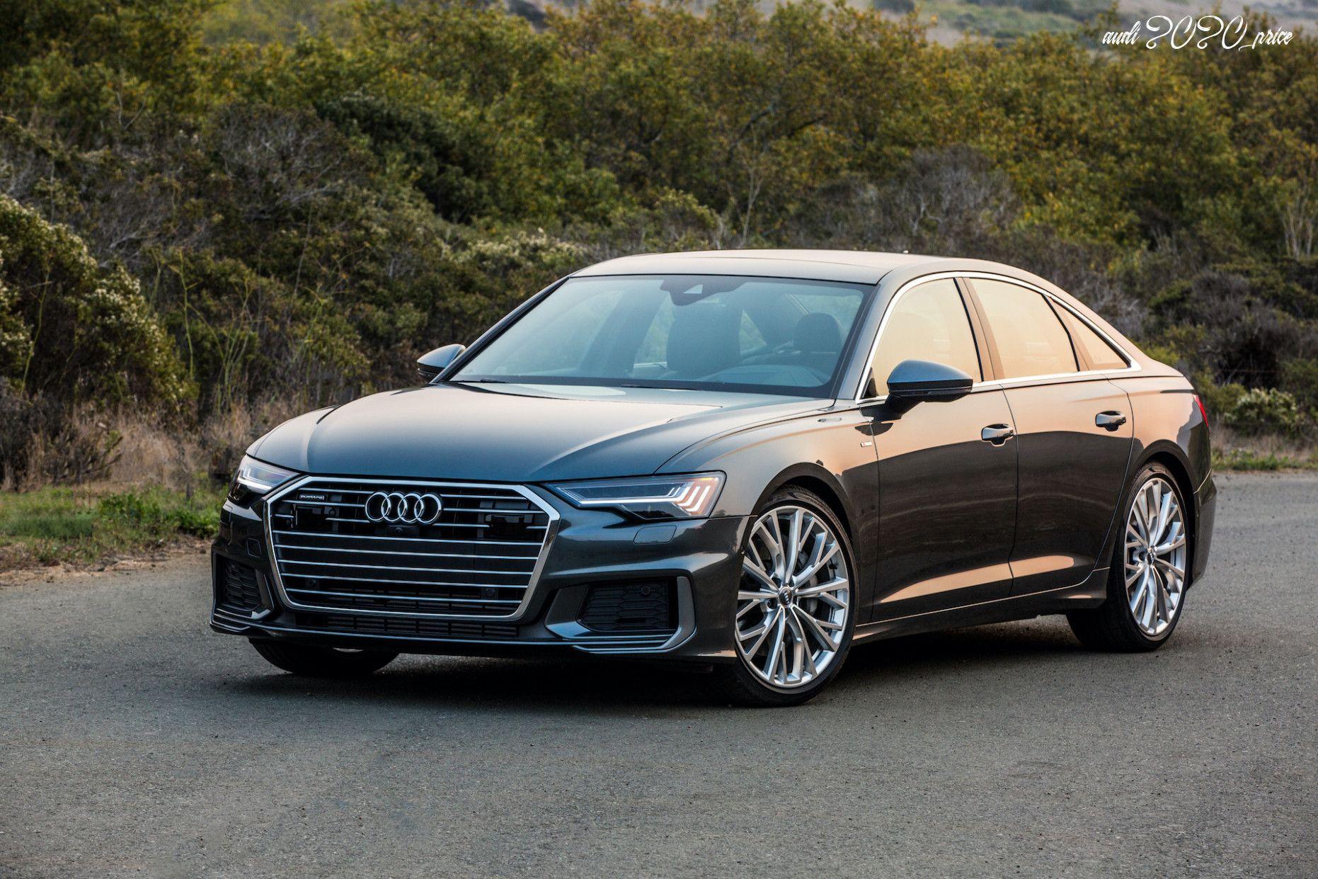 Audi 2020 Price Configurations In 2020 Audi A6 Audi Black Audi