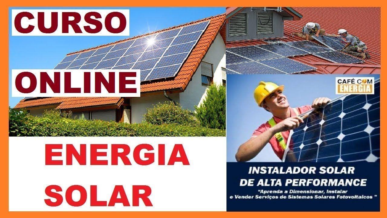 Curso Completo De Energia Solar Curso De Energia Solar Fotovoltaica Cur Curso De Energia Solar Energia Solar Sistema De Energia Solar