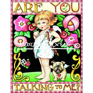 Valentine Magnet: Are You Talking To Me?