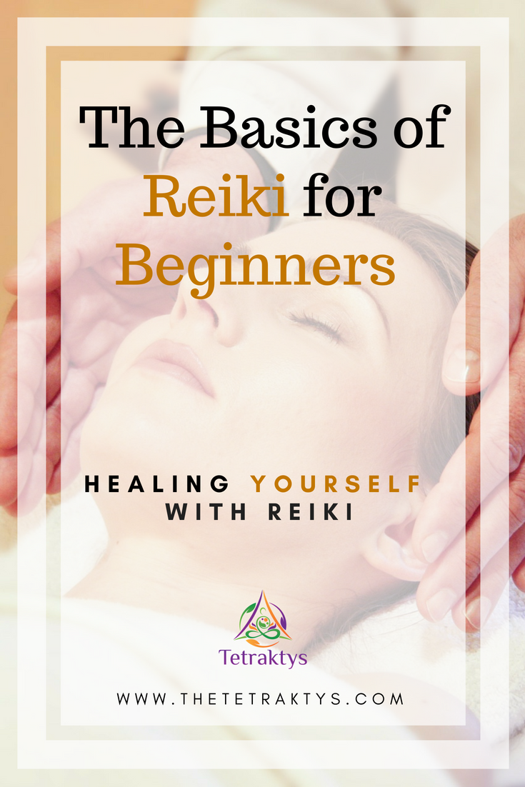 The Basics of Reiki for Beginners - healing Yourself with Reiki