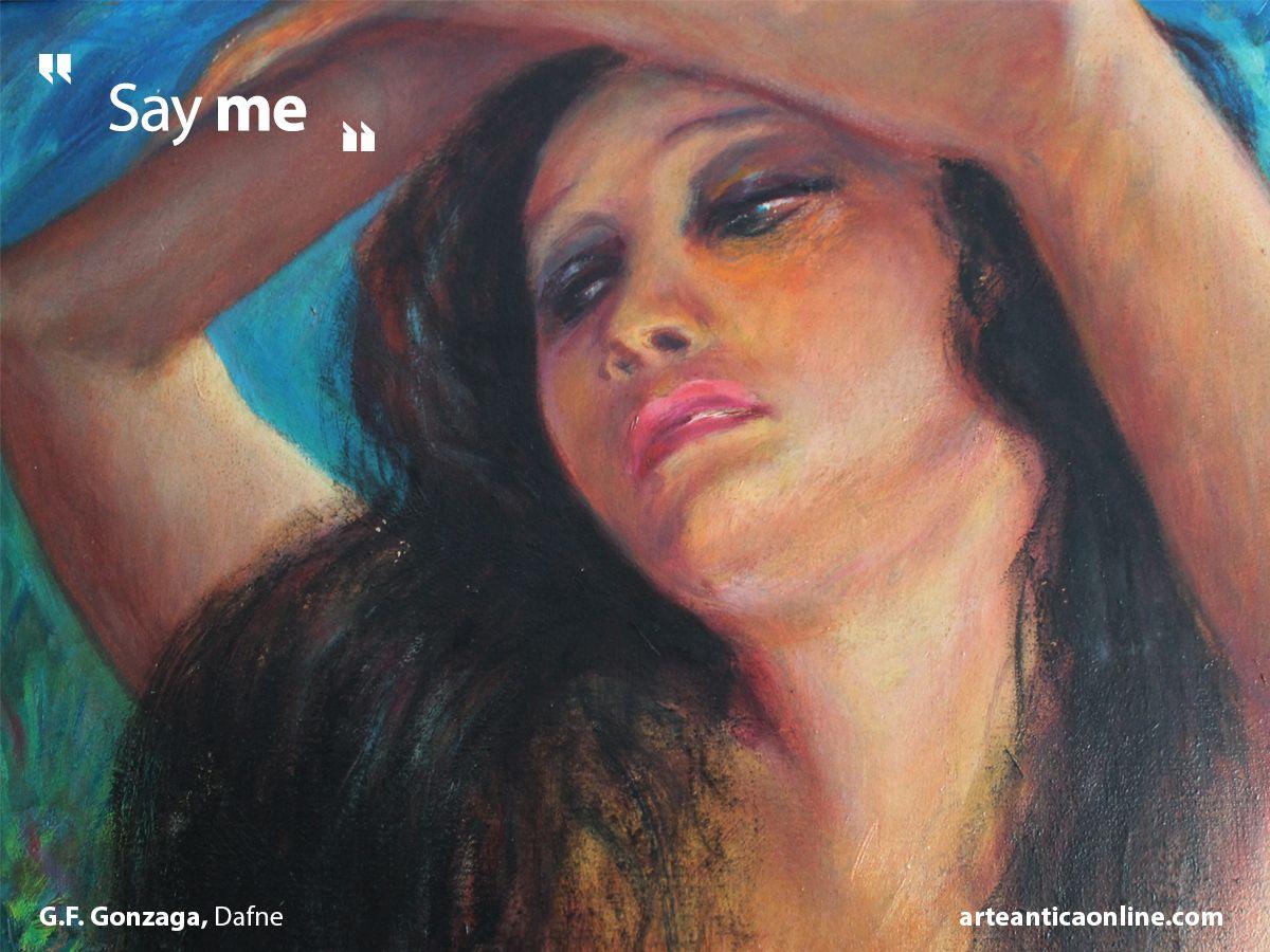 dafne #woman #donna #love #colori #paintings #quadri #citation ...