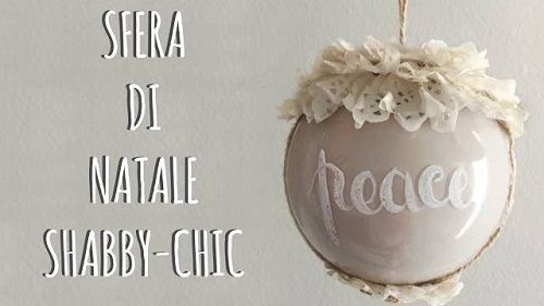 Shabby Chic Natale : Decorazione palla di natale in stile shabby chic u tutorial