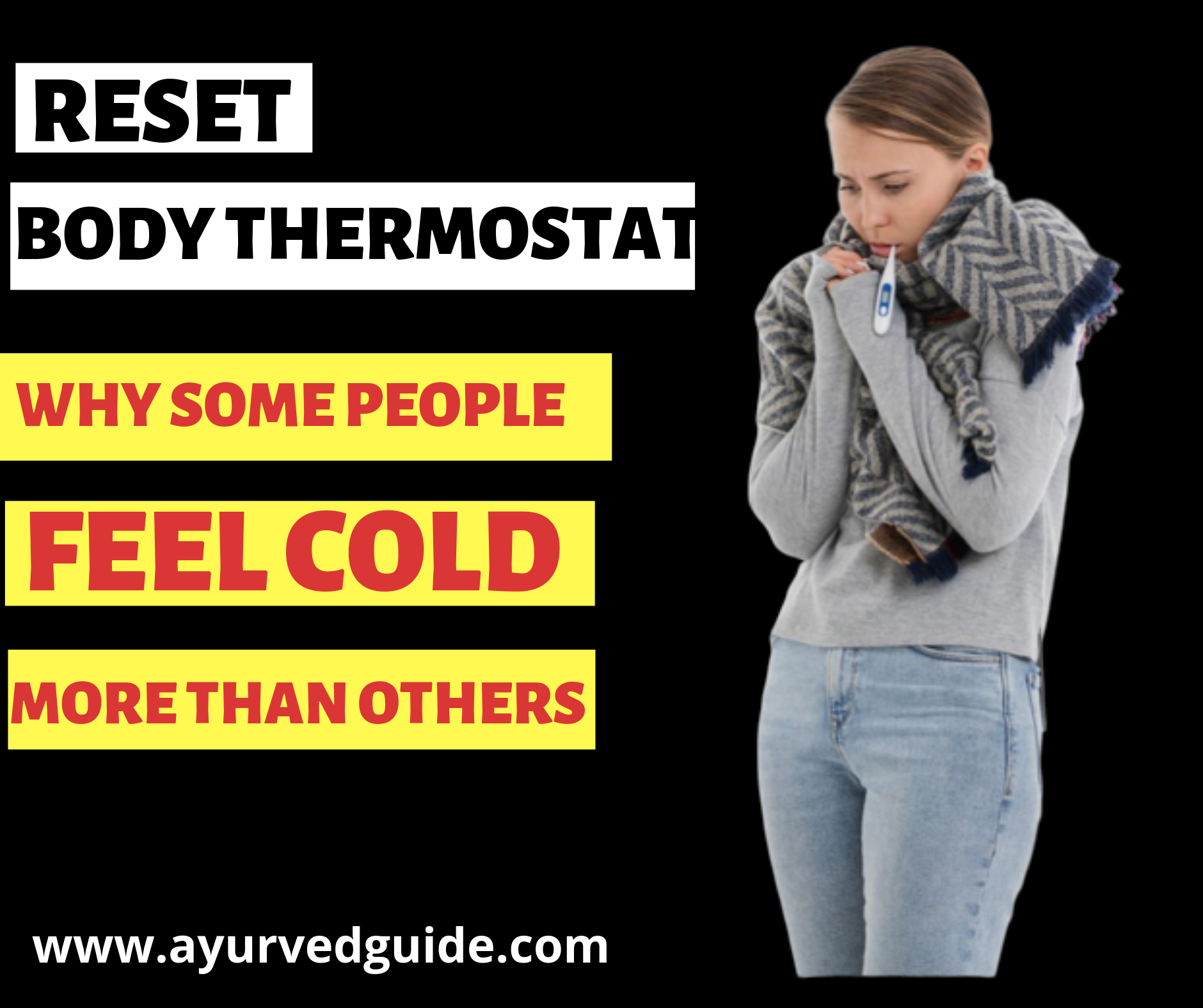 Reset Body Thermostat Why Some People Feel Cold More