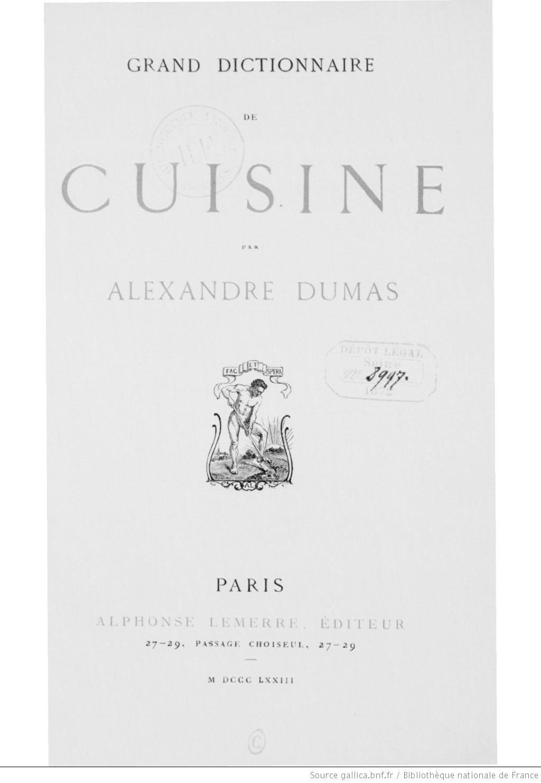 Grand dictionnaire de cuisine par alexandre dumas et d - Dictionnaire de cuisine alexandre dumas ...