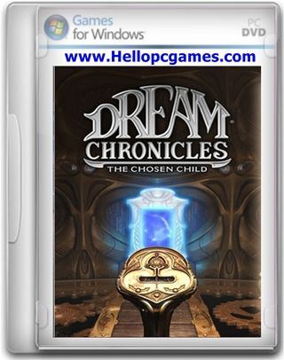 Dream Chronicles 3 The Chosen Child Game Free Download Full