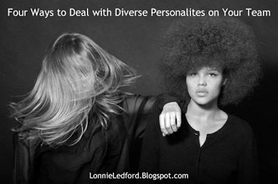 LONNIE LEDFORD: Four Ways to Deal with Diverse Personalities on yo...