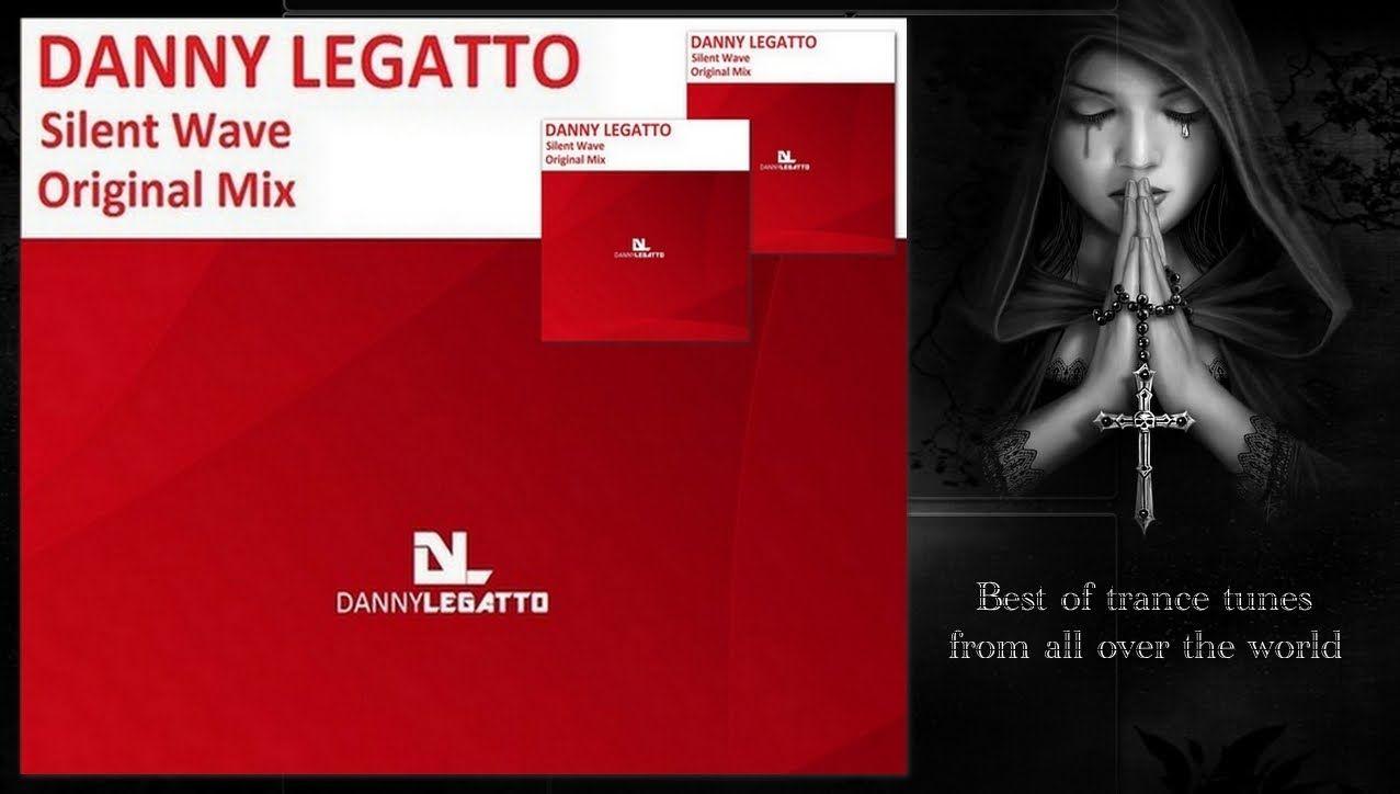Danny Legatto - Silent Wave (Original Mix) [Prewiev]