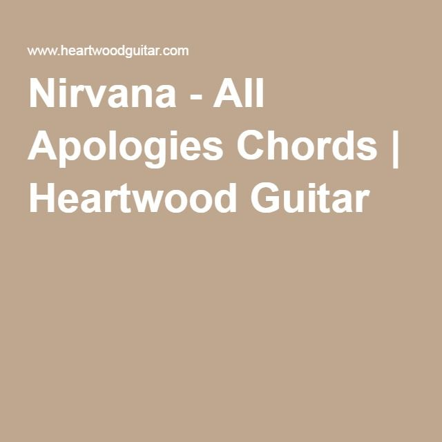Nirvana - All Apologies Chords | Heartwood Guitar | How to play a ...