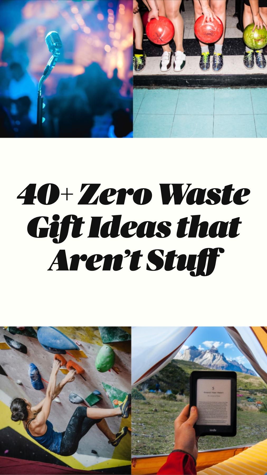 40+ Zero Waste Gift Ideas that Aren't Stuff