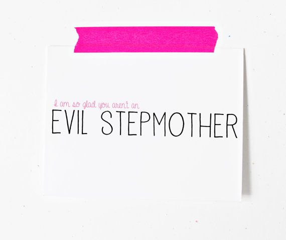 Step Mom Mothers Day Greeting Card Stepmother I Am So Glad You Arent An Evil Stepmom Birthday Pink