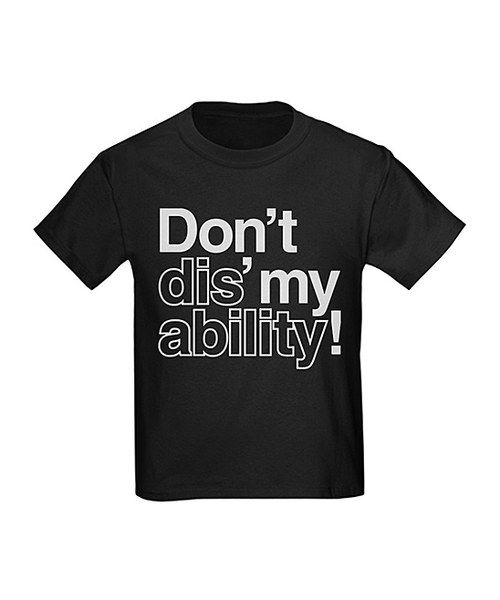 Look at this Black 'Don't Dis My Ability' Tee - Boys on #zulily today!