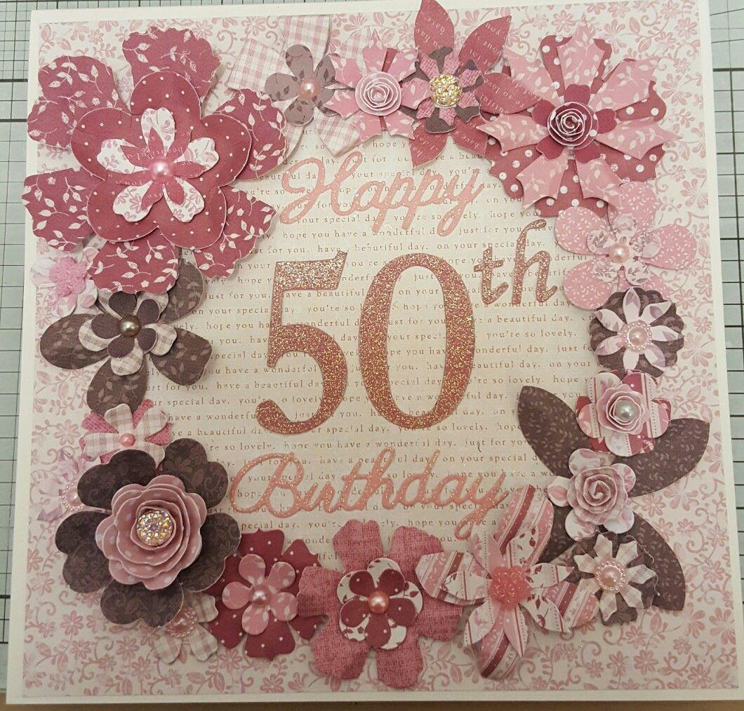 50th birthday card craftwork cards flowers cards i have made 50th birthday card craftwork cards flowers izmirmasajfo
