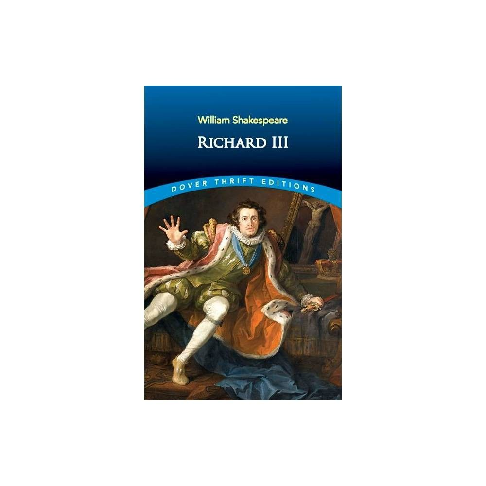 Richard III Dover Thrift Editions by William Shakespeare Paperback