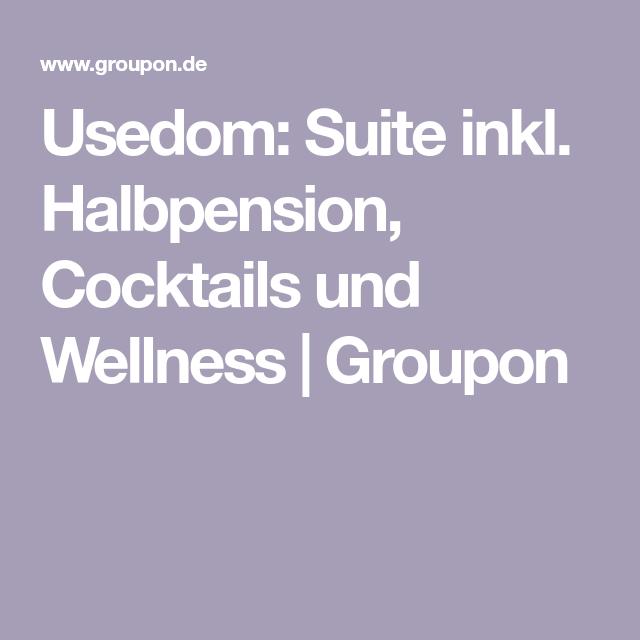 Usedom Suite Inkl Halbpension Cocktails Und Wellness Groupon Usedom Spa Hotel Wellness