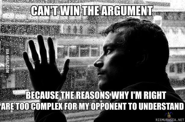 Can't win the argument.