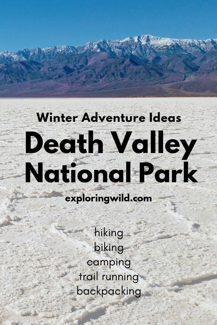 Photo of Death Valley in Winter: A Hiking and Biking Multisport Desert Adventure | Exploring Wild