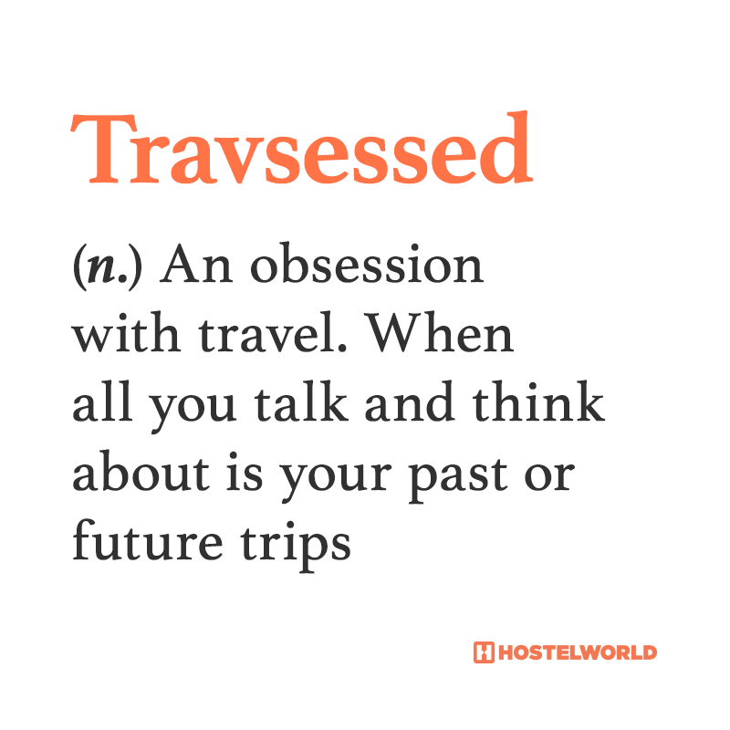 9 made up words that perfectly describe our travel feels