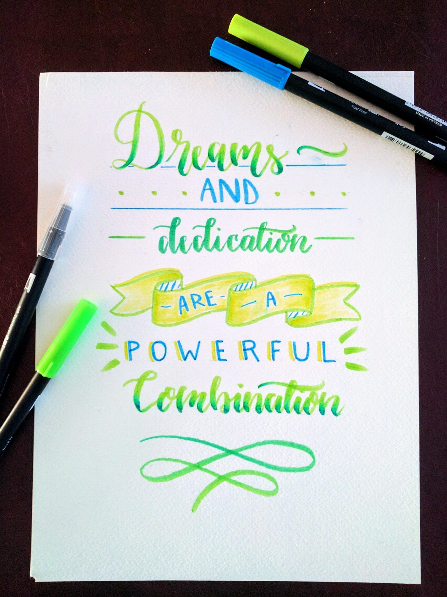 Calligraphy Using Tombow Dual Brush Pens Quote From William