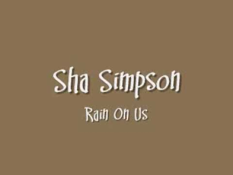 Amazing Voice So Uplifting Today Sha Simpson Rain On Us Yours Lyrics Worship Songs Praise And Worship
