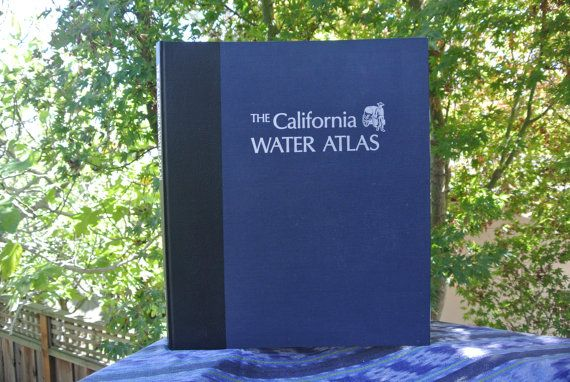 """California Water Atlas, a """"monument of 20th century cartography"""""""