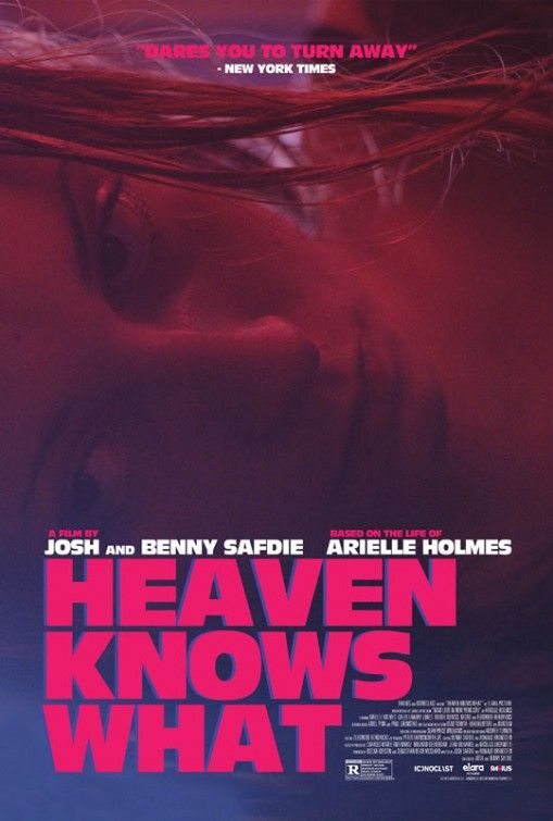 Heaven Knows What Full Movies Online Free Best Movie Posters