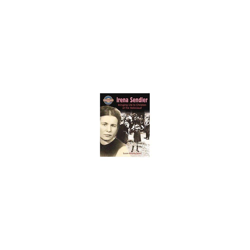 Irena Sendler ( Crabtree Groundbreaker Biographies) (Hardcover)