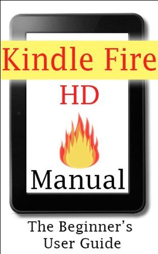 Kindle Fire Hd User Guide For Dummies Owners Manual Book
