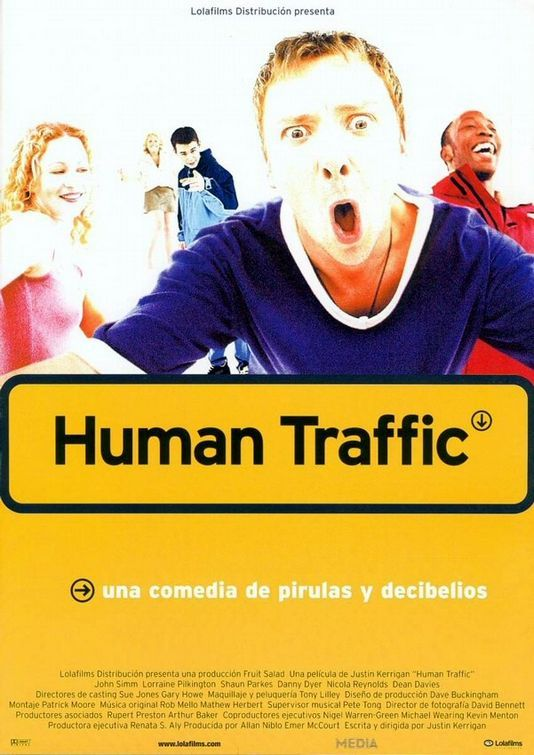 Human Traffic 1999 Cast And Crew Human Traffic Streaming Movies Epic Film