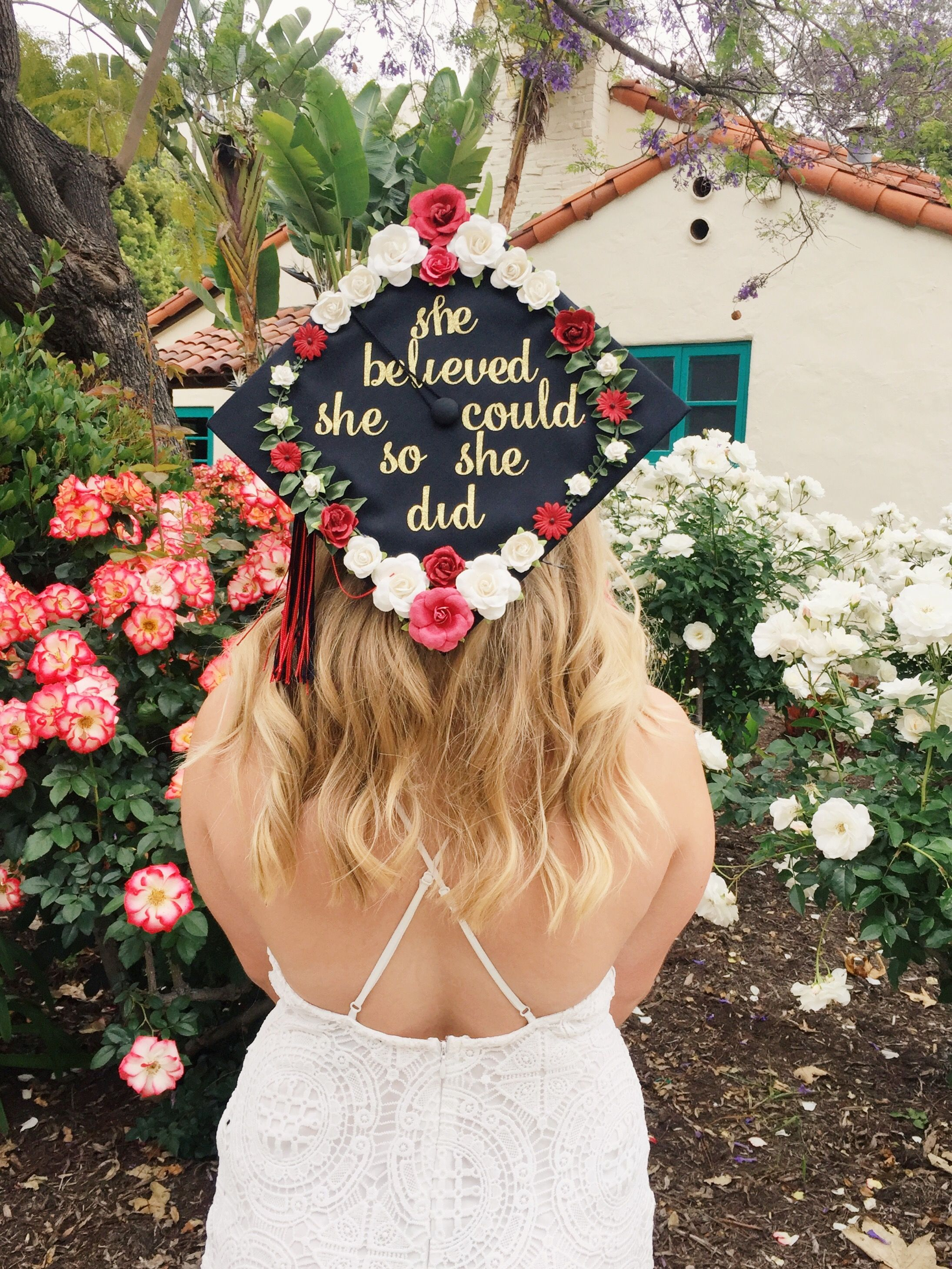 Cute grad cap idea She believed she could so she did