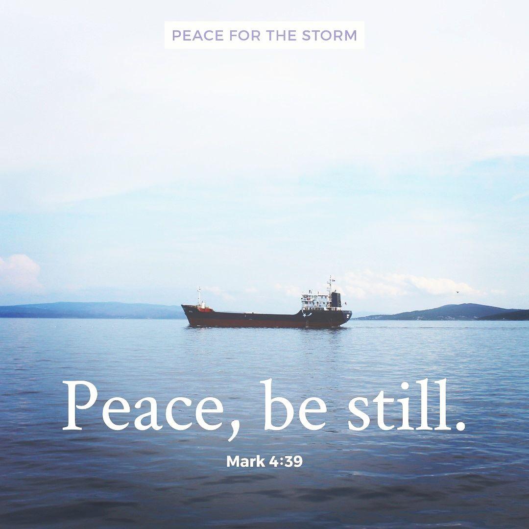 Peace, Be Still   Peace bible verse, Scripture images, Peace