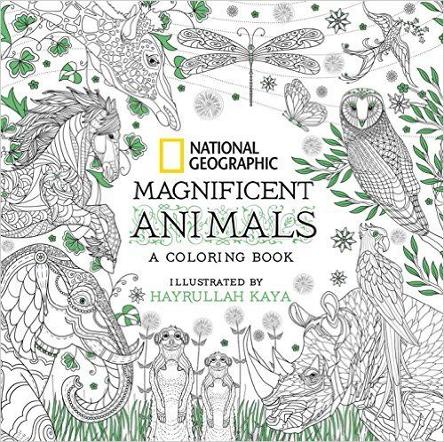 National Geographic Magnificent Animals: A Coloring Book: Amazon.de ...
