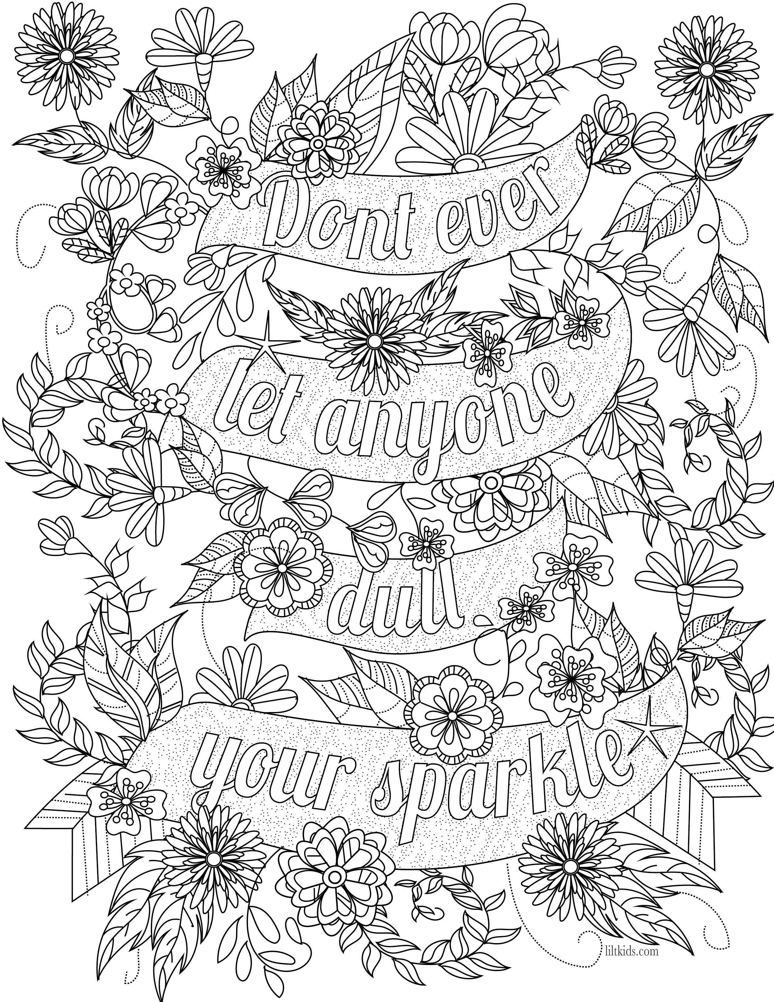 Free inspirational quote adult coloring book image from liltkids com see more free adult coloring book images at liltkids com pin now color later