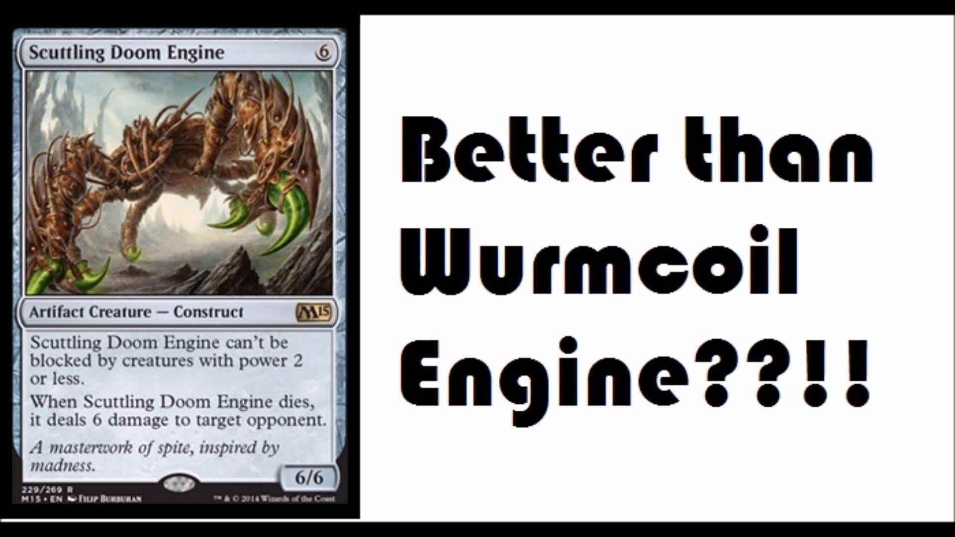 Scuttling Doom Engine, M15 Spoilers, Wurmcoil Returns
