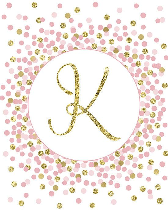 Letter K Sign Printable Initial Print Pink Gold Nursery Wall Printable Initials Girly Wall Art Letter Wall Art