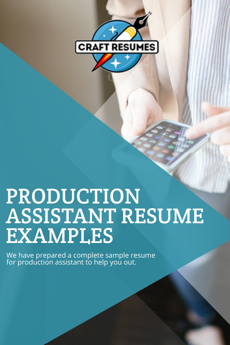 Don't know what to write in your production assistant