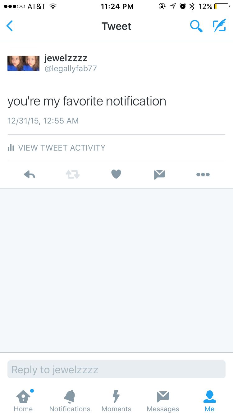Youre My Favorite Notification Favorite Quotes Favorite Quotes