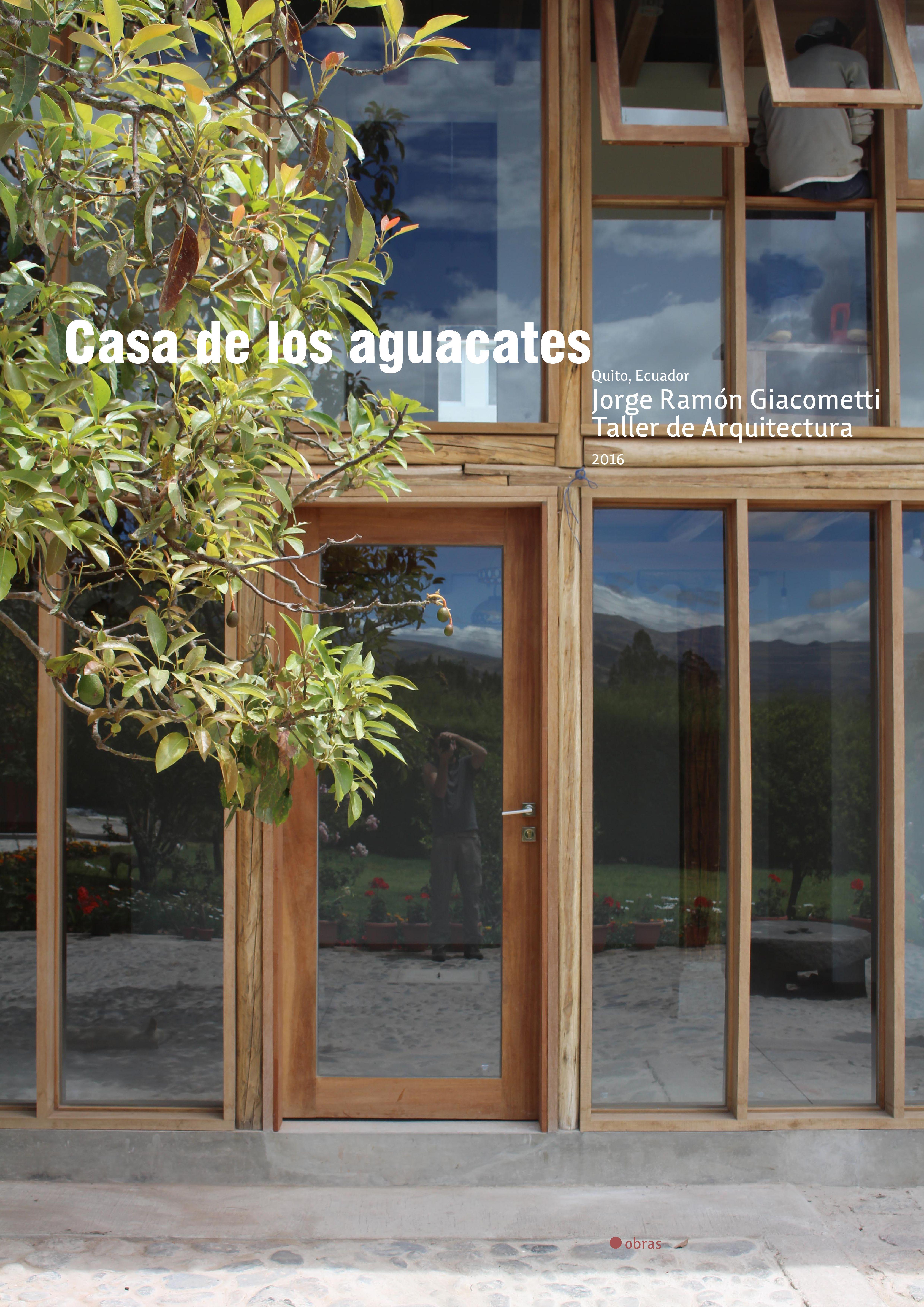Casa De Los Aguacates Jorge Ramon Giacometti Taller De Arquitectura Tectonicablog Fotografias Jeroni Taller De Arquitectura Arquitectura Ventanas De Vidrio