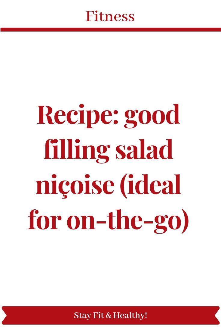 Recipe: good filling salad niçoise (ideal for on-the-go) - Pinterest blogs pinterestblogs.com #fitne...
