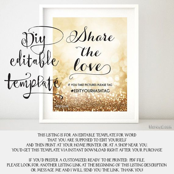 Printable Hashtag Sign Template Diy Wedding Share The Love Glitter Gold