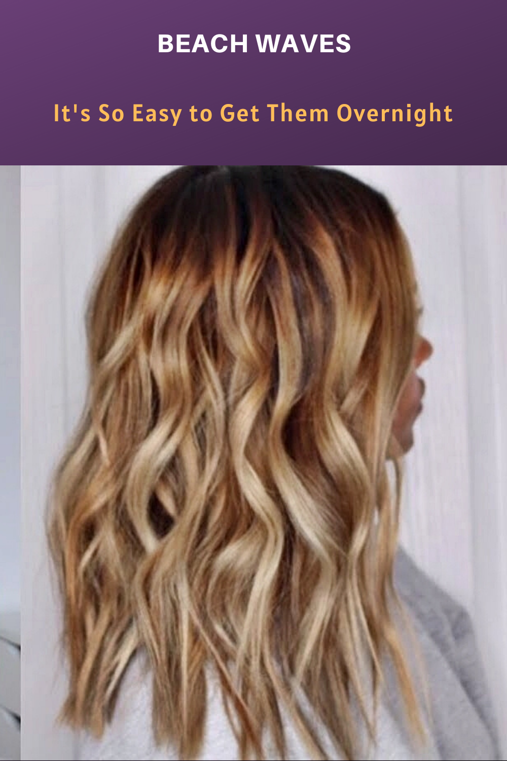 Beach Waves It S So Easy To Get Them Overnight In 2020 Beach Waves Long Hair Overnight Hair Waves Beach Waves For Short Hair