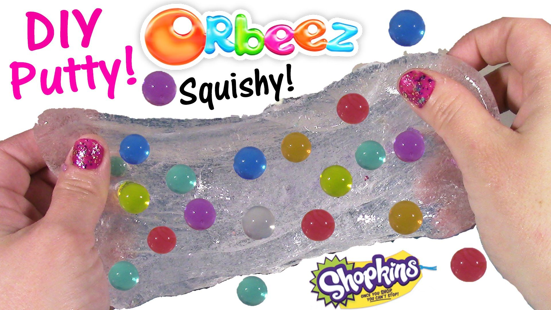 Diy Orbeez Glass Putty Make Your Own Fun Squishy Slimy Putty