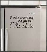 chocolate wall quotes - Bing Images