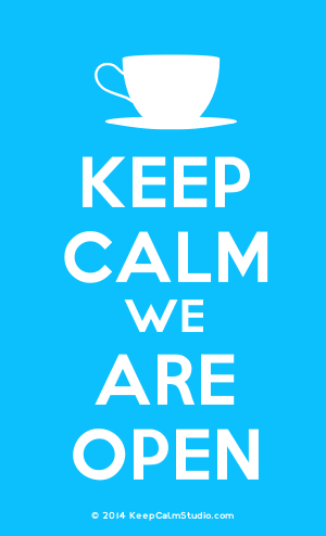 Cup Keep Calm We Are Open Keep Calm Studio
