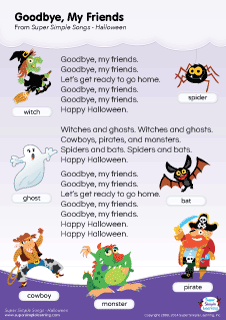 Lyrics Poster For Goodbye My Friends Halloween Song From Super Simple Learning Kidssongs Kindergarten Esl Halloween Songs Kids Poems Halloween Preschool