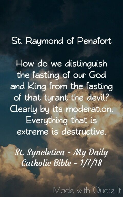 Catholic Bible Quotes About Life: Quotes From St. Syncletica My Daily Catholic Bible 1/7/18