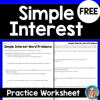 Free Six Problems Students Must Use The Simple Interest Formula Not Given To Determine The Amou Simple Interest Math Word Problem Worksheets Simple Interest