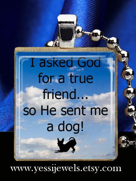 My Dog is My True Friend Art Pendant Quote Resin by YessiJewels, $8.95