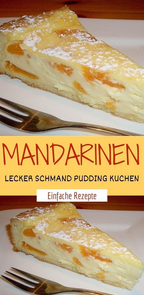 MANDARINEN LECKER SCHMAND PUDDING KUCHEN  #einfachernachtisch