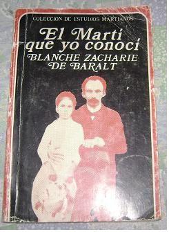 El Marti que yo conoci / Blanche Zacharie de Baralt