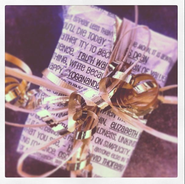 Homemade wrapping paper!  Type up quotes and saying that inspire you or are appropriate for the occasion. Crumple paper into a ball and dip in black tea or coffee. Lay out flat to dry and then spruce it up with fancy bows or string! DIY is so chic!